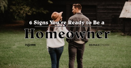 6 Signs You're Ready to be a Homeowner