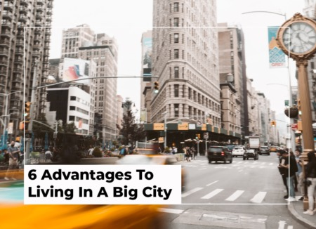 6 Advantages To Living In A Big City