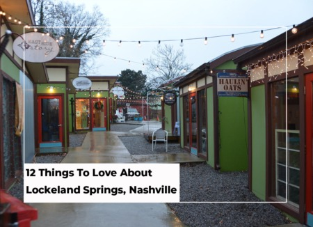 12 Things To Love About Lockeland Springs, Nashville
