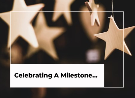 Celebrating A Milestone…