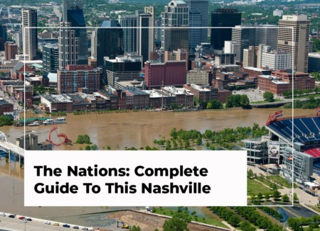 The Nations: Complete Guide To This Nashville Neighborhood