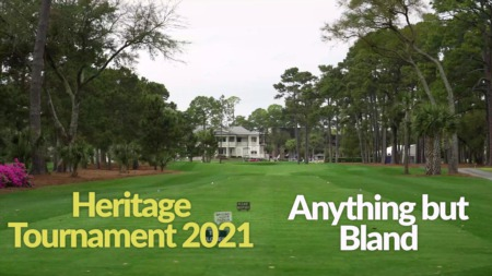 Anything but Bland- Harbour Town Golf Links