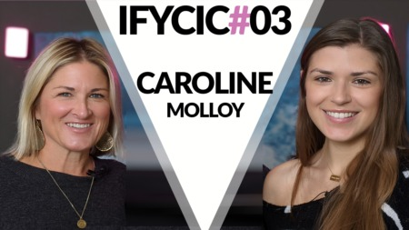 If You Can I Can #003- Caroline Molloy
