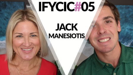 If You Can I Can #005- Jack Manesiotis