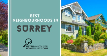 Best Neighbourhoods in Surrey: Surrey, BC Community Living Guide