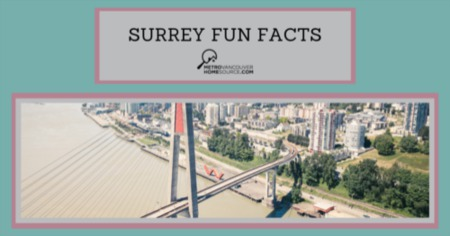Fun Facts About Surrey: Surrey, BC Facts & Trivia