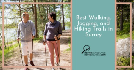 Best Walking and Jogging Trails in Surrey: Surrey, BC Hiking Trails Guide