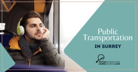 Public Transportation in Surrey: Surrey, BC Public Transit Guide
