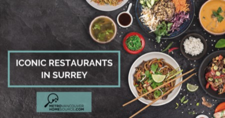 Iconic Restaurants in Surrey, BC: 2021 Dining Guide