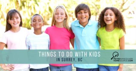 Fun Kid-Friendly Activities in Surrey, BC [2021 Guide]