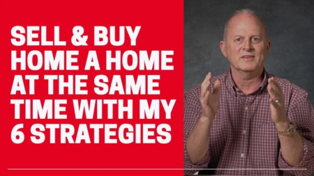 How to Sell and Buy a new home at the same time.