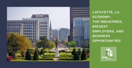 Lafayette Economy: Top Industries, Biggest Employers, & Business Opportunities