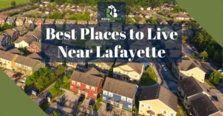 Best Places to Live Near Lafayette, LA