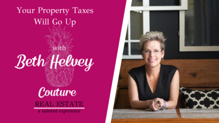 Your Property Taxes Will Go Up
