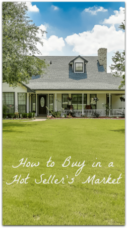 How to Buy in a HOT Seller's Market