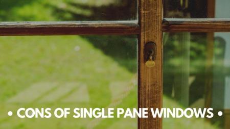 Cons of Single Pane Windows
