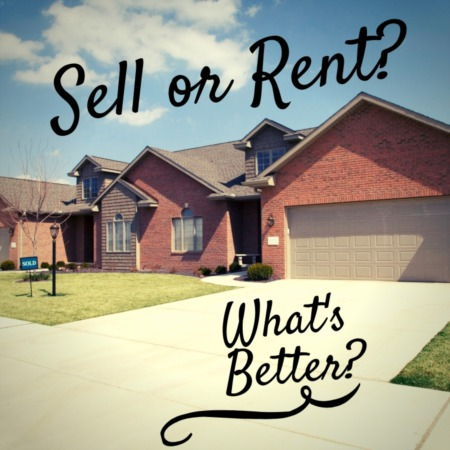 Should We Rent or Sell Our Vacant Home?