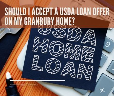 Should I Accept a USDA Loan Offer on My Granbury Home?