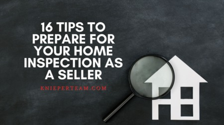 16 Tips to Prepare for Your Home Inspection as a Seller