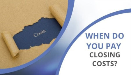 When Do You Pay Closing Costs?