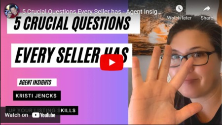5 Crucial Questions Every Seller has - Agent Insights