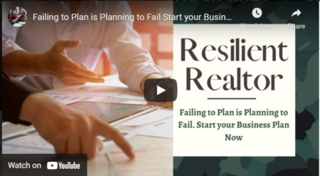 Failing to Plan is Planning to Fail. Start your Business Plan Now! - Resilient Realtor #1