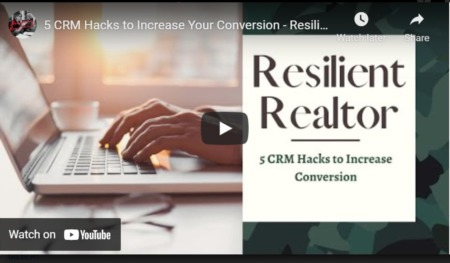 5 CRM Hacks to Increase Your Conversion - Resilient Realtor #3