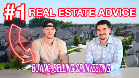 Our #1 Real Estate Advice