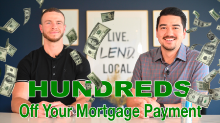 Hundreds Off Your Mortgage Payment!