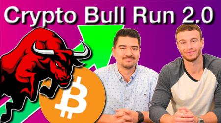 Crypto Bull Run 2.0