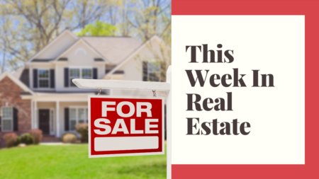 This Week in Real Estate 7-29-2020