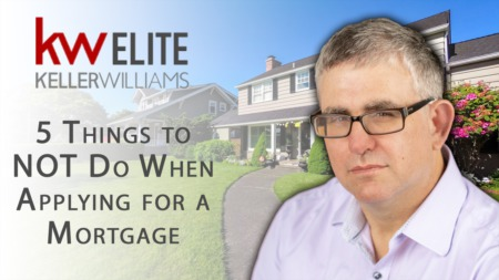 What NOT to Do After Applying for Your Mortgage.