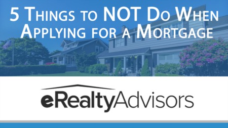 What Not To Do After You've Applied For Your Mortgage