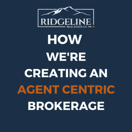 How Ridgeline is Creating an Agent Centric Brokerage