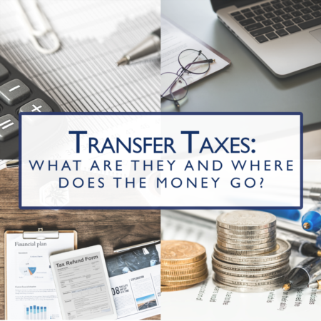 Real Estate Transfer Taxes: What Are They And Where Does The Money Go?