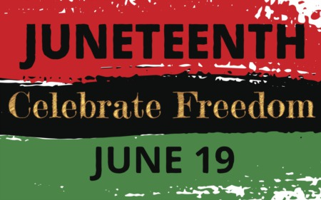 Remembering the Significance of Juneteenth