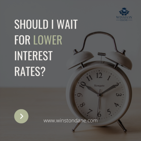 Should you wait for a lower mortgage interest rate???