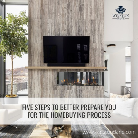 5 Steps To Better Prepare You For The Homebuying Process
