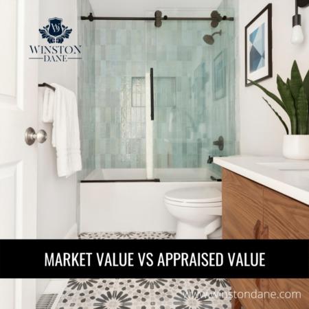 Market Value Versus Appraised Value