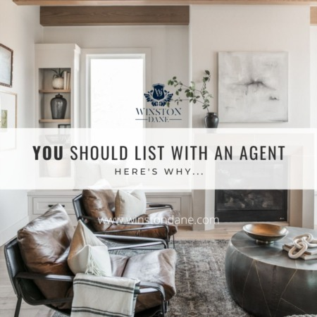 You Should List With An Agent. Here's Why!
