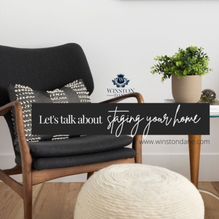 Let's Talk About Staging Your Home