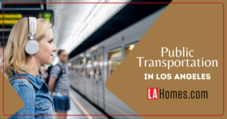 Los Angeles, CA Public Transportation: 5 Ways to Get Around