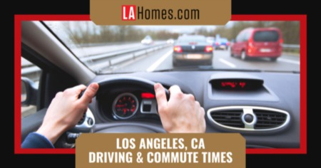 What to Expect When Driving in Los Angeles, CA