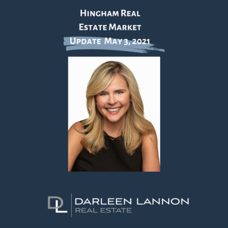 Hingham Market Update May 3, 2021