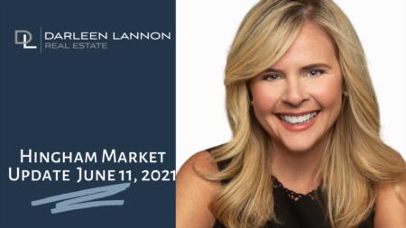 Hingham Market Update June 11, 2021