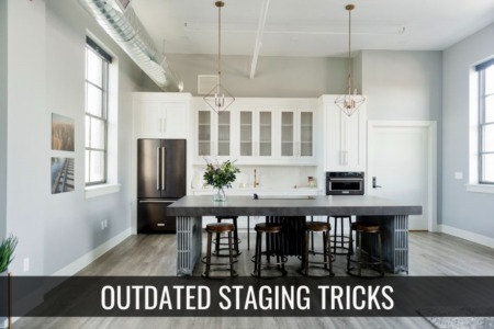 Outdated Staging Tricks you need to stop immediately