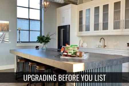 Should I upgrade before I list my home
