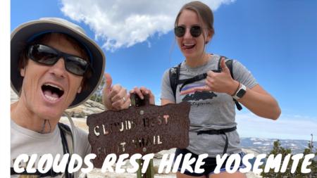 Yosemite Hike - Clouds Rest Trail