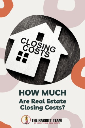 How Much are Real Estate Closing Costs?