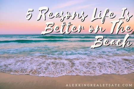 5 Reasons Life Is Better on The Beach
